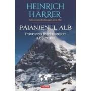 Paianjenul alb - Heinrich Harrer