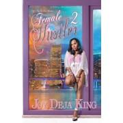 Female Hustler Part 2: All I See Is The Money, Paperback/Joy Deja King