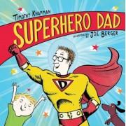 Superhero Dad, Hardcover