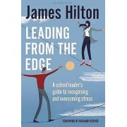 Leading from the Edge de Hilton & James Author & Conference Speaker and Former Headeacher & UK