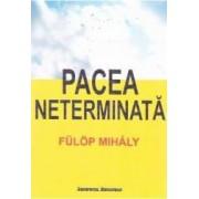 Pacea neterminata - Fulop Mihaly