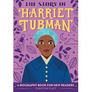 The Story of Harriet Tubman: A Biography Book for New Readers, Paperback/Christine, Ma Platt