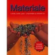 Materiale. Lichide solide gaze - proprietatile si utilizarile lor