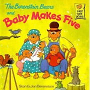 The Berenstain Bears and Baby Makes Five, Hardcover/Stan Berenstain