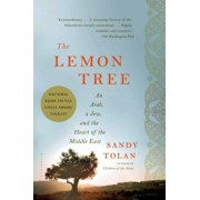 The Lemon Tree: An Arab, a Jew, and the Heart of the Middle East, Paperback/Sandy Tolan