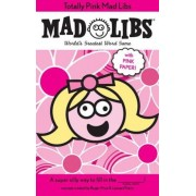 Totally Pink Mad Libs, Paperback