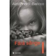 Fara sange/Alessandro Baricco