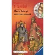 Detectivi in timp 5. Marco Polo si societatea secreta/Fabian Lenk