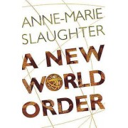 A New World Order by AnneMarie Slaughter