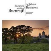 Bucurestii de langa Bucuresti