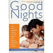 Good Nights: The Happy Parents' Guide to the Family Bed (and a Peaceful Night's Sleep!), Paperback/Jay Gordon