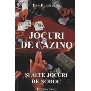 Jocuri de cazino... si alte jocuri de noroc (eBook)