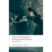 Young Goodman Brown and Other Tales (Hawthorne Nathaniel)(Paperback) (9780199555154)