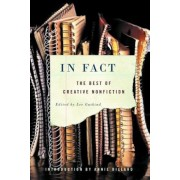 In Fact: The Best of Creative Nonfiction, Paperback