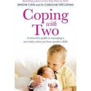 Coping with Two by Dr Caroline Fertleman
