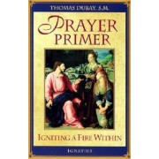 Prayer Primer: Igniting a Fire Within, Paperback