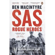 SAS: Rogue Heroes ? The Authorized Wartime History