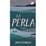 La Perla: En Espańol (Spanish Language Edition of the Pearl), Paperback/John Steinbeck