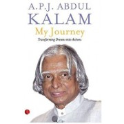 My Journey: Transforming Dreams Into Actions, Paperback/A. P. J. Abdul Kalam