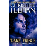Dark Prince: Author's Cut Special Edition, Paperback/Christine Feehan