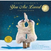 Nancy Tillman's You Are Loved Collection: On the Night You Were Born; Wherever You Are, My Love Will Find You; And the Crown on Your Head, Hardcover