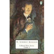 Maugham: Collected Short Stories: Volume 3, Paperback/W. Somerset Maugham