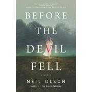 Before the Devil Fell, Hardcover/Neil Olson