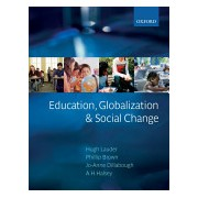 Education, Globalization and Social Change (Lauder Hugh (Professor of Education and Political Economy University of Bath))(Paperback) (9780199272532)