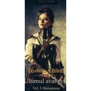 Ultimul avanpost vol.3 Renasterea - Lavinia Calina