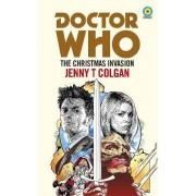 Doctor Who: The Christmas Invasion (Target Collection) by Jenny T. Colgan
