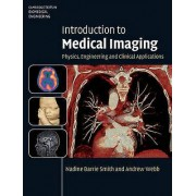 Introduction to Medical Imaging by Andrew Webb & Nadine Barrie Smith