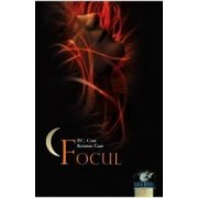 Casa noptii - vol. 7 Focul - P.C. Cast Kristin Cast