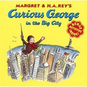 Curious George in the Big City, Paperback/H. A. Rey
