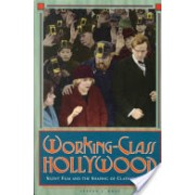 Working Class Hollywood - Silent Film and the Shaping of Class in America (Ross Steven J.)(Paperback) (9780691024646)