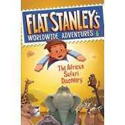 Flat Stanley's Worldwide Adventures '6: The African Safari Discovery, Paperback/Jeff Brown