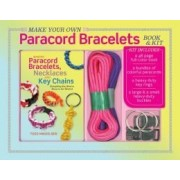 Make Your Own Paracord Bracelets Books & Kit by Todd Mikkelsen