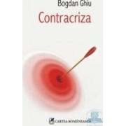 Contracriza - Bogdan Ghiu