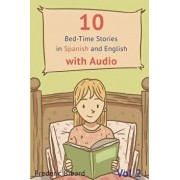 10 Bed-Time Stories in Spanish and English with Audio. Spanish for Children: Spanish for Kids - Learn Spanish with Parallel English Text, Paperback/Frederic Bibard