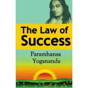 The Law of Success: Using the Power of Spirit to Create Health, Prosperity, and Happiness, Paperback