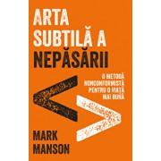 Arta subtila a nepasarii/Mark Manson