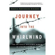 Journey Into the Whirlwind, Paperback/Eugenia Semyonovna Ginzburg