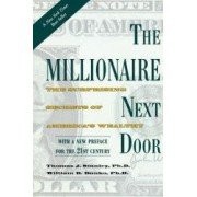 The Millionaire Next Door Surprising Secrets of Americas Wealthy