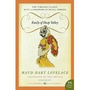 Emily of Deep Valley: A Deep Valley Book, Paperback/Maud Hart Lovelace