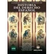 Varios Comentarios de textos de historia del derecho español