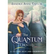 Quantum Oracle. A 53-Card Deck and Guidebook, Cards/Sandra Anne Taylor