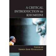 A Critical Introduction to Khomeiny par Eded by Arshin Adib Moghaddam