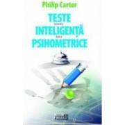 Teste de inteligenta si psihometrice - Philip Carter