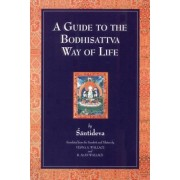 A Guide to the Bodhisattva Way of Life, Paperback