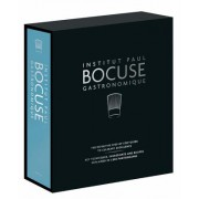 Institut Paul Bocuse Gastronomique: The Definitive Step-By-Step Guide to Culinary Excellence