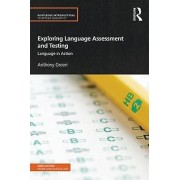 Exploring Language Assessment and Testing by Anthony Green